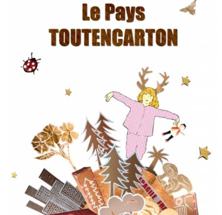 Le Pays Toutencarton - Théâtre essaïon - Paris 4è
