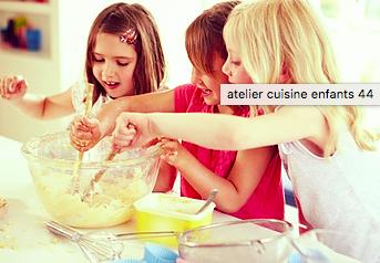 L'atelier des P'tits chefs 4/10ans - Nantes 44
