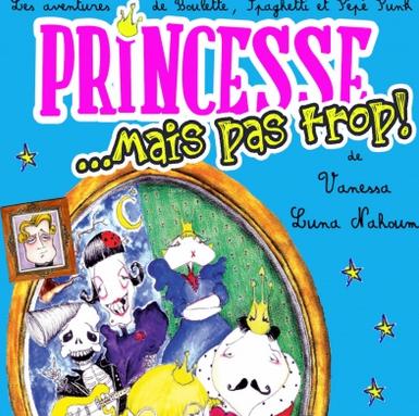 Princesse mais pas trop - Théâtre essaïon - Paris 4è